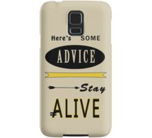Hunger Games - ONe Last Advice? Stay Alive (Quote) Samsung Galaxy Case/Skin