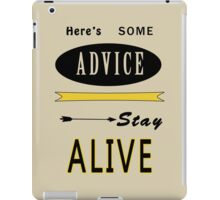 Hunger Games - ONe Last Advice? Stay Alive (Quote) iPad Case/Skin