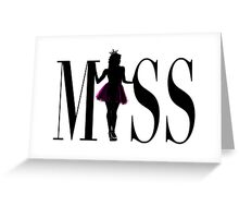 Miss Greeting Card