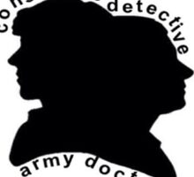 Consulting Detective and Army Doctor (Sherlock/John) Sticker