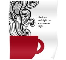 Twin Peaks - Coffe - Black as Midnight Poster