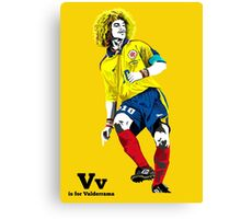 V is for Valderrama Canvas Print