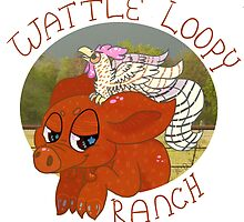 Wattle Loopy Ranch Logo by chickenb00