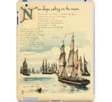 The Buckle My Shoe Picture Book by Walter Crane 1910 53 - Nine Ships Sailing on te Main iPad Case/Skin