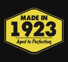 """Made in 1923 - Aged to Perfection"" Collection #51004 by mycraft"