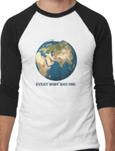 Every Body Has One Men's Baseball ¾ T-Shirt
