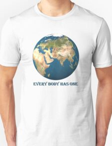 Every Body Has One T-Shirt