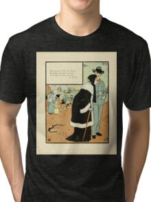 The Buckle My Shoe Picture Book by Walter Crane 1910 74 - When Thou Art Feeble Old and Gray Tri-blend T-Shirt