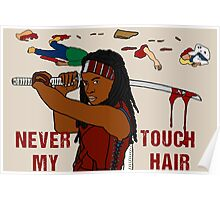 NEVER TOUCH MY HAIR  Poster