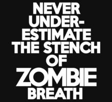Never under-estimate the stench of zombie breath Kids Clothes