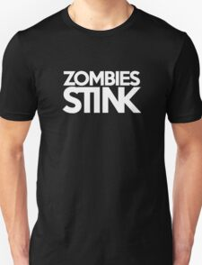 Zombies stink T-Shirt
