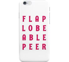Flap Lobe Able Peer – Magenta iPhone Case/Skin