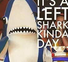 It's a Left Shark Kinda Day by melissakatycat