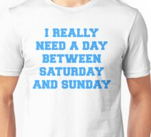 Longer Weekends Unisex T-Shirt