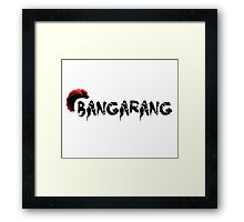 Bangarang Framed Print