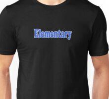 Elementary My Dear Watson - Sherlock Quote Sticker and T-Shirt Unisex T-Shirt