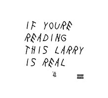 If You're Reading This Larry is Real by adely