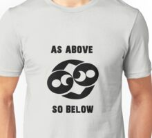 As Above So Below - Black Unisex T-Shirt