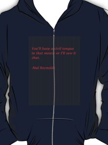 Malcolm Reynolds Quote T-Shirt