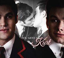 Glee: You Move Me, Kurt by DareBearEfron