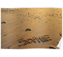 Sophie - Name In The Sand | Mattituck, New York Poster