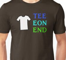 Tee Eon End – Two Unisex T-Shirt