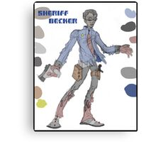 sheriff becker (name subject to change with/without notice ;) )... Canvas Print