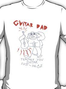 Guitar Dad! T-Shirt