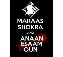 Keep Calm - Maraas Shokra and Anaan Esaam Qun Photographic Print
