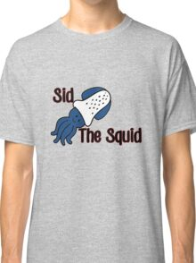 Sid the Squid! Classic T-Shirt