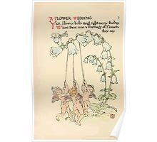 A flower wedding - Described by Two Wallflowers by Walter Crane 1905 10 - Yes, flower bells rang right merry that day Poster