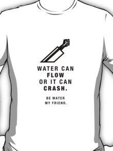 Martial Arts Quotes - Jeet Kune Do T-Shirt