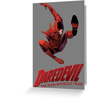 Daredevil The Man Without Fear Greeting Card