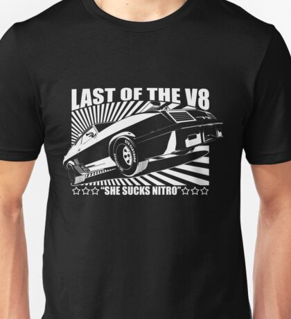 Mad Max Inspired Last of the V8 Shirt Unisex T-Shirt