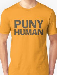 Puny Human Unisex T-Shirt