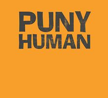 Puny Human T-Shirt
