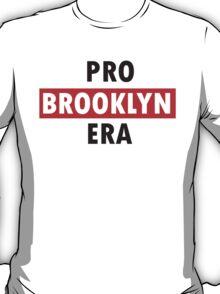 pro brooklyn era T-Shirt
