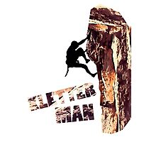 Kletter Man - Climbing Image Photographic Print
