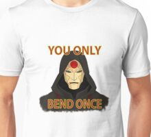 You Only Bend Once - Amon Unisex T-Shirt