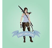Fight Like a Girl: Lara Croft Photographic Print