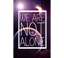WE ARE NOT ALONE #1 Photographic Print