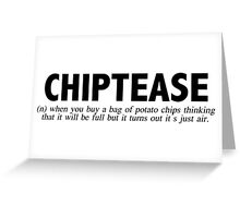 Chiptease Greeting Card