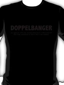 Dopplebanger T-Shirt