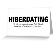 Hiberdating Greeting Card