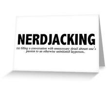 Nerdjacking Greeting Card