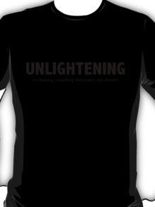 Unlightening T-Shirt