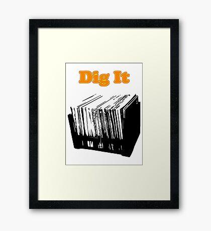 Dig It Vinyl Record Crate Framed Print
