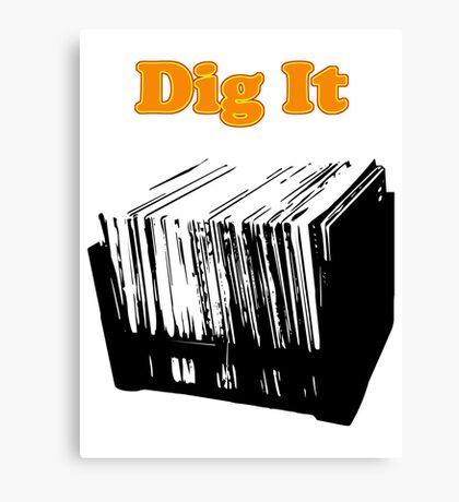 Dig It Vinyl Record Crate Canvas Print