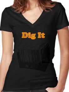 Dig It Vinyl Record Crate Women's Fitted V-Neck T-Shirt