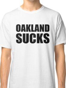 San Francisco Giants - OAKLAND SUCKS Classic T-Shirt